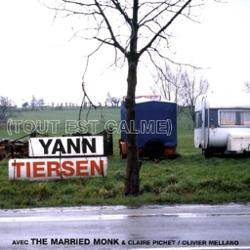 Yann Tiersen - The Married Monk - Olivier Mellano - Claire Pichet