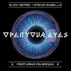 Alex Metric & Steve Angello feat. Ian Brown