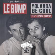 Yolanda Be Cool feat.Crystal Waters