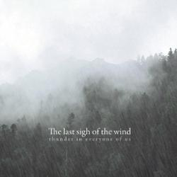 The Last Sigh Of The Wind