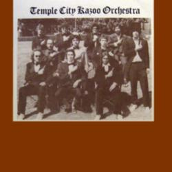 The Temple City Kazoo Orchestra