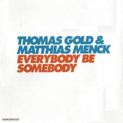 Thomas Gold And Matthias Menck