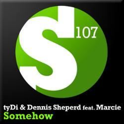 Tydi & Dennis Sheperd Feat. Marcie