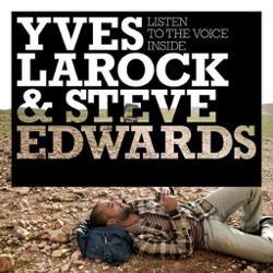Yves Larock & Steve Edwards
