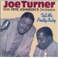 Big Joe Turner & Pete Johnson
