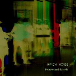 Bitch House