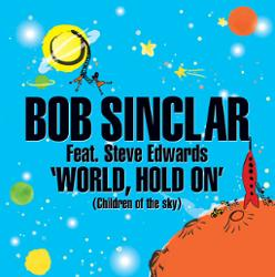 Bob Sinclar Feat. Steve Edward