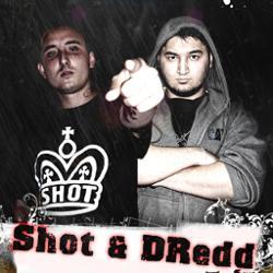 Shot & DRedd