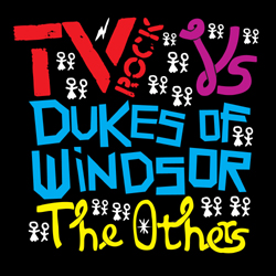 Tv Rock Vs Dukes Of Windsor