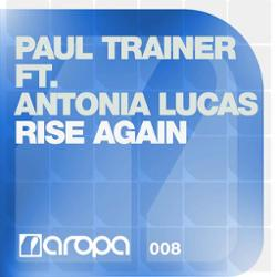 Paul Trainer Feat Antonia Lucas