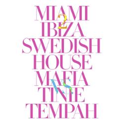 Swedish House Mafia vs Tinie Tempah