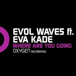 Evol Waves Feat Eva Kade