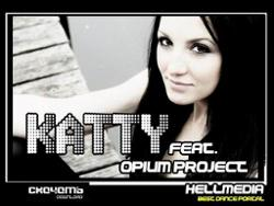 Katty feat. Opium Project