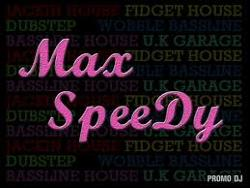 Max SpeeDy