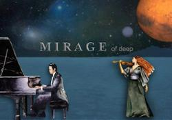 Mirage Of Deep