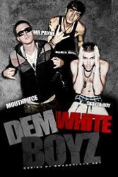 Dem White Boyz
