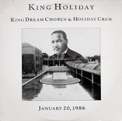King Dream Chorus & Holiday Crew