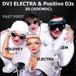 DVJ ELECTRA & Positive Djs
