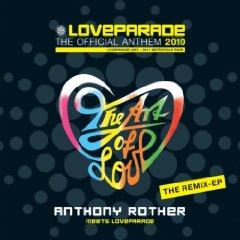 Anthony Rother meets Loveparade