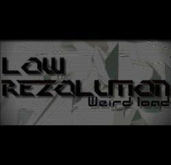 Low Rezolution