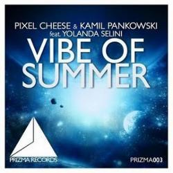 Pixel Cheese & Kamil Pankowski feat. Yolanda Selini