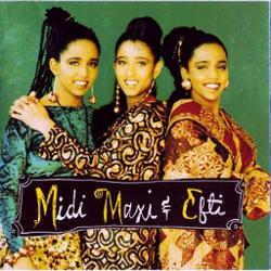 Midi Maxi And Efti