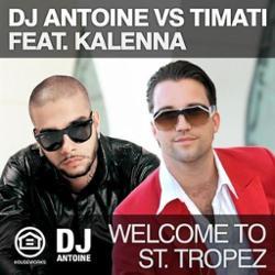 DJ Antoine Vs. Timati Feat. Kalenna