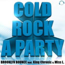 Brooklyn Bounce feat King Chronic & Miss L