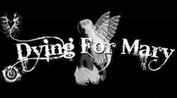 Dying for Mary