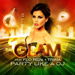 The Glam feat. Flo Rida,Trina & Dwaine