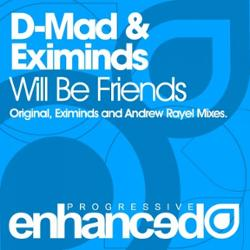 D-Mad & Eximinds