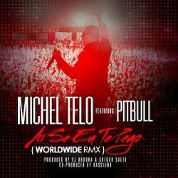 Pitbull feat. Michel Telo