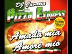 Dj Cavarra & The Pizza Express