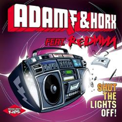 Adam F & Horx Ft. Redman