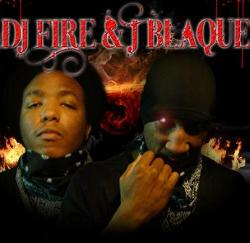 Dj Fire & J Blaque