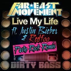 Far East Movement ft. Redfoo (of LMFAO) ft. Justin Bieber