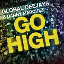 Global Deejays & Danny Marquez