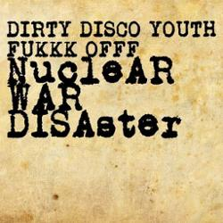 Fukkk Offf & Dirty Disco Youth