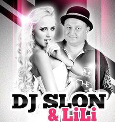 Dj Slon & LILI