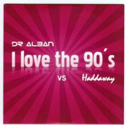 Dr Alban Vs Haddaway