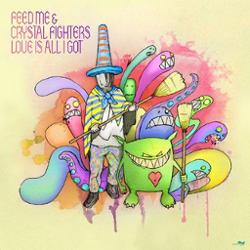 Feed Me feat. Crystal Fighters