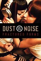 Dust Is Noise