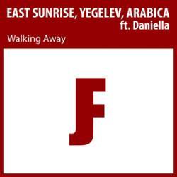 East Sunrise, Yegelev, Arabica Ft. Daniella