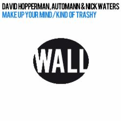 David Hopperman , Automann & Nick Waters