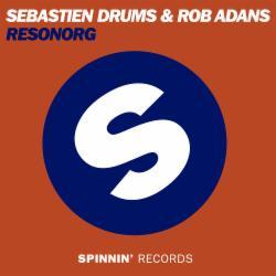 Sebastien Drums & Rob Adans