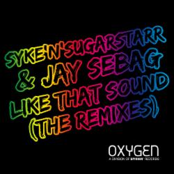 Syke'n'Sugarstarr Feat Jay Sebag