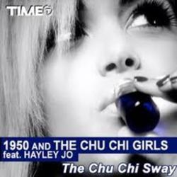 1950 and The Chu Chi Girls Feat. Hayley Jo