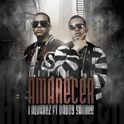 J Alvarez Ft. Daddy Yankee