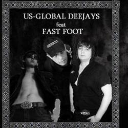 Fast Foot Feat. Us Global Deejays