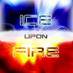 Ice Upon Fire